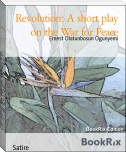 Revolution: A short play on the War for Peace