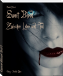 Sweet Blood Teil 1