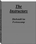 Instructors - Bankraub im Feriencamp
