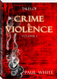 Tales of Crime & Violence - Vol1