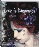 Love is Dangerous