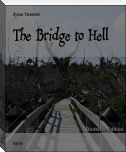 The Bridge to Hell