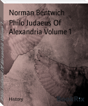 Philo Judaeus Of Alexandria Volume 1