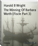 The Winning Of Barbara Worth (Fiscle Part 3)