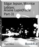 Arsene Lupin(Fiscle Part-3)