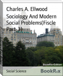Sociology And Modern Social Problems(Fiscle Part-3)