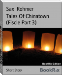 Tales Of Chinatown (Fiscle Part 3)
