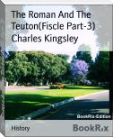 The Roman And The Teuton(Fiscle Part-3)