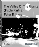 The Valley Of The Giants (Fiscle Part-3)