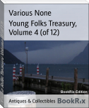 Young Folks Treasury, Volume 4 (of 12)