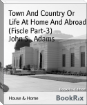 Town And Country Or Life At Home And Abroad (Fiscle Part-3)