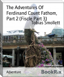 The Adventures Of Ferdinand Count Fathom,  Part 2 (Fiscle Part 3)