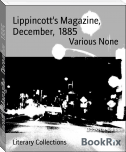 Lippincott's Magazine,  December,  1885