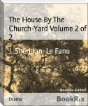 The House By The Church-Yard Volume 2 of 2