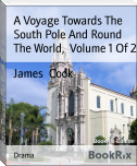 A Voyage Towards The South Pole And Round The World,  Volume 1 Of 2