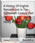 A History Of English Romanticism In The Eighteenth Century Part 2