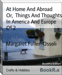 At Home And Abroad        Or,  Things And Thoughts In America And Europe Of 2