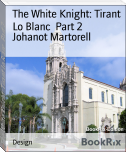 The White Knight: Tirant Lo Blanc  Part 2