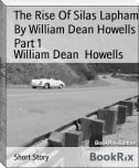 The Rise Of Silas Lapham By William Dean Howells  Part 1
