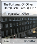 The Fortunes Of Oliver Horn(Fiscle Part-3)  Of 2