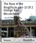 The Rose In the Ring(fiscle part-3) Of 2