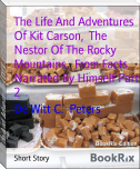 The Life And Adventures Of Kit Carson,  The Nestor Of The Rocky Mountains,  From Facts Narrated By Himself Part 2