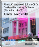 Pinnock's Improved Edition Of Dr. Goldsmith's History Of Rome (Fiscle Part-4 of 3)