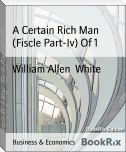 A Certain Rich Man (Fiscle Part-Iv) Of 1