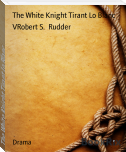 The White Knight Tirant Lo Blanc