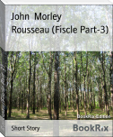 Rousseau (Fiscle Part-3)