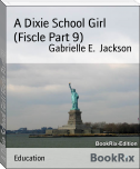 A Dixie School Girl (Fiscle Part 9)