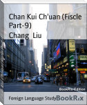Chan Kui Ch'uan (Fiscle Part-9)
