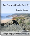 Tre Donne (Fiscle Part 9)