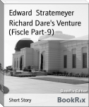 Richard Dare's Venture (Fiscle Part-9)