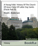 A Young Folks' History Of The Church Of Jesus Christ Of Latter Day Saints (Fiscle Part-9)
