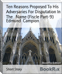 Ten Reasons Proposed To His Adversaries For Disputation In The   Name (Fiscle Part-9)