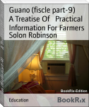 Guano (fiscle part-9)        A Treatise Of   Practical Information For Farmers