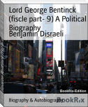 Lord George Bentinck (fiscle part- 9) A Political Biography