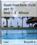 Roads From Rome (fiscle part-9)