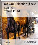 On Our Selection (fiscle part- 9)
