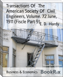 Transactions Of   The   American Society Of   Civil Engineers, Volume. 72 June, 1911 (Fiscle Part 9)