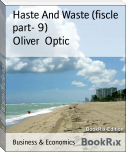Haste And Waste (fiscle part- 9)