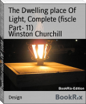 The Dwelling place Of  Light, Complete (fiscle Part- 11)