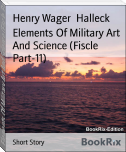 Elements Of Military Art And Science (Fiscle Part-11)