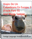 Viajes De Un Colombiano En Europa, 2 (Fiscle Part-11)