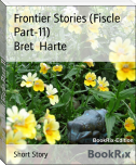 Frontier Stories (Fiscle Part-11)