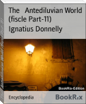 The   Antediluvian World (fiscle Part-11)