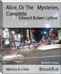 Alice, Or The   Mysteries, Complete