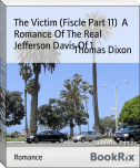 The Victim (Fiscle Part 11)  A Romance Of The Real Jefferson Davis Of 1