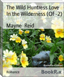 The Wild Huntress Love In the Wilderness (Of -2)